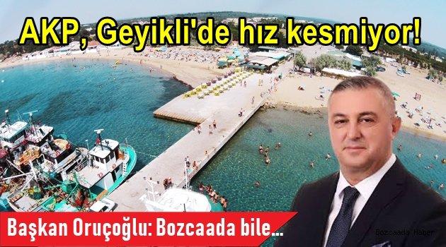 AKP, Geyikli'de hız kesmiyor!
