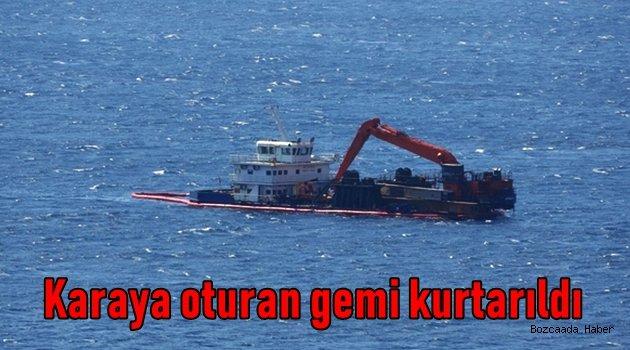 Ayana'da karaya oturan gemi kurtarıldı