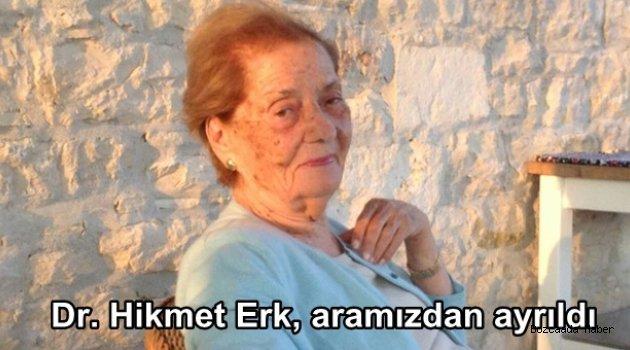 Başarılı Kadın Doğum Uzmanı Dr. Hikmet Erk hayatını kaybetti