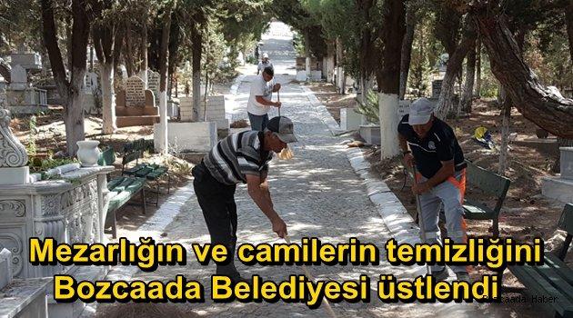 Bozcaada Belediyesi, mezarlığın ve camilerin temizliğini üstlendi