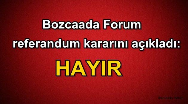 """Bozcaada Forum da """"Hayır"""" diyecek"""