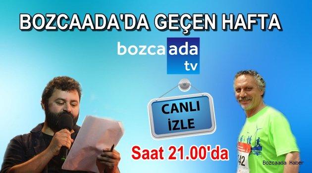 Bozcaada Tv, bu akşam canlı yayın programına başlıyor!