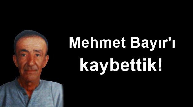 Bozcaadalı Mehmet Bayır'ı kaybettik