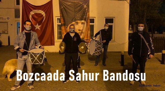 """Bozcaadalılar """"Sahur Bandosu"""" ile uyandı"""