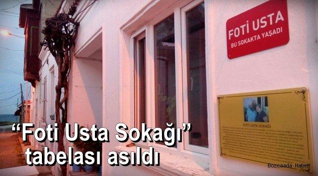 """""""Foti Usta Sokağı"""" tabelası asıldı"""