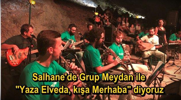 """Grup Meydan'dan """"Yaza elvada, kışa merhaba"""" programı"""