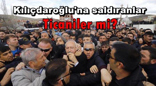 Kılıçdaroğlu'na saldıranlar bir dönem Bozcaada'ya sürülen Ticaniler mi?