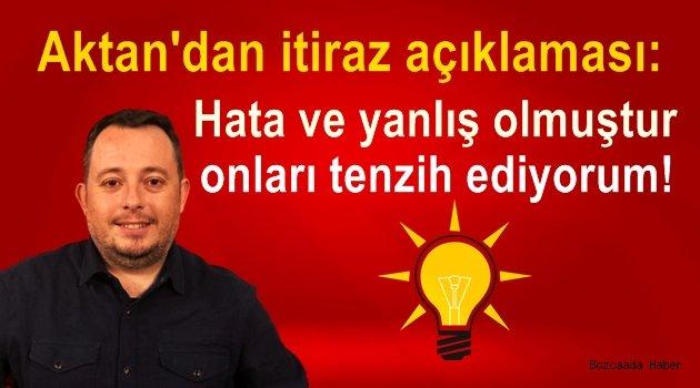 AKP Bozcaada İlçe Başkanı Aktan'dan itiraz açıklaması!