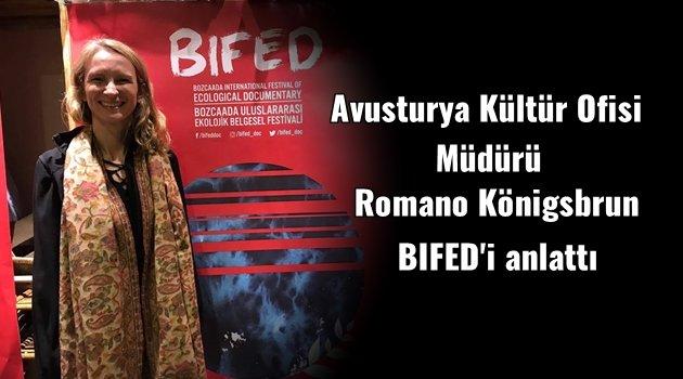 Avusturya Kültür Ofisi'nden Romano Königsbrun'un BIFED'e bakışı