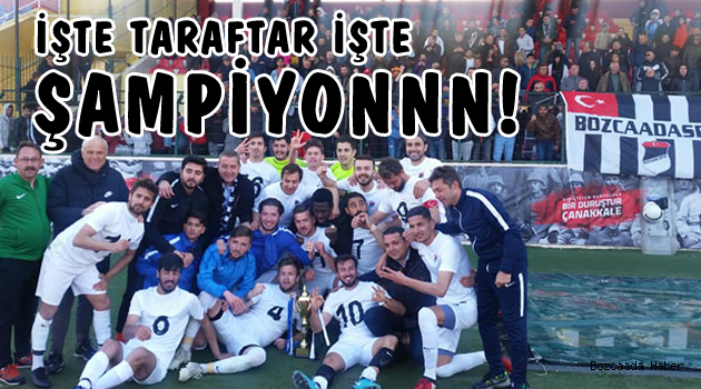 Bozcaadaspor Süper Amatör Lig şampiyonu oldu!