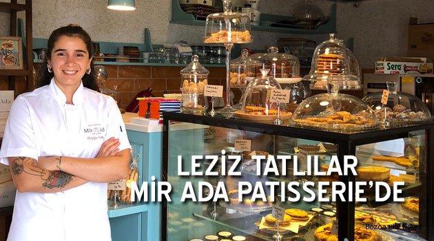 Leziz pastalar Mir Ada Patisserie'de