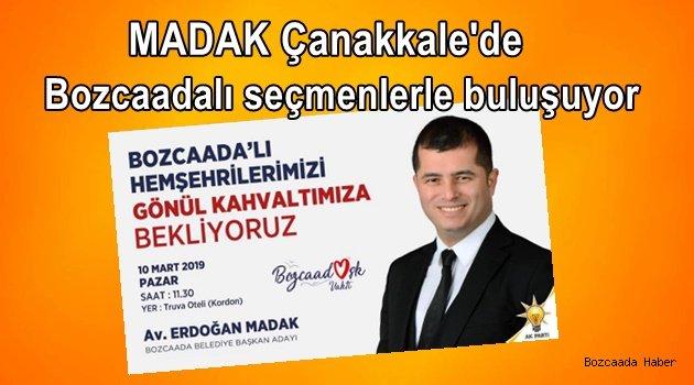 Madak, yarın Çanakkale'de Bozcaadalı seçmenlerle sabah kahvaltısında buluşacak