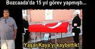 Askerlik Şubesi'nde 15 sene görev yapan Yaşar Kaya, son yolculuğuna uğurlandı