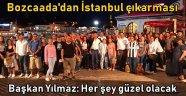 Bozcaada'dan İstanbul'a çıkarma!