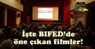BIFED'in öne çıkan filmlerini derledik