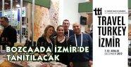 İzmir'deki Turizm Fuarı'nda Bozcaada da olacak