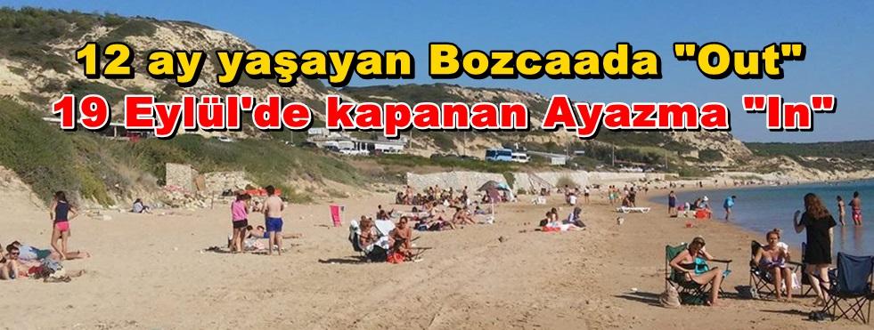 Bozcaada'da sezonu en erken Ayazma kapattı