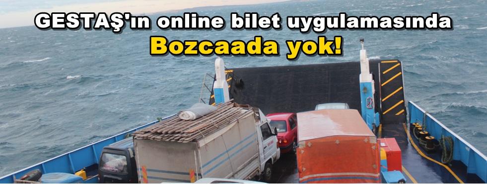 GESTAŞ'ın online sisteminde Bozcaadalı'ya yer yok